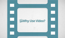 Why Use Video - Videographics